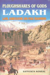 Ploughshares of Gods, Ladakh Land, Agriculture and Folk Traditions,8186867465,9788186867464