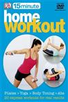 15 Minute Home Workouts,1405349948,9781405349949
