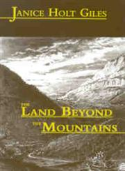 The Land Beyond the Mountains,0813108489,9780813108483