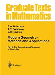 Modern Geometry- Methods and Applications Part II: The Geometry and Topology of Manifolds,0387961623,9780387961620