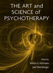 The Art and Science of Psychotherapy 1st Edition,0415861217,9780415861212