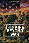Thinking Beyond War Civil-Military Relations And Why America Fails To Win The Peace,1137344423,9781137344427