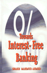 Towards Interest-Free Banking 2nd Edition,8171513123,9788171513123