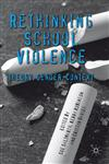 Rethinking School Violence Theory, Gender, Context,0230576699,9780230576698