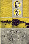 A History of Agriculture in India - 1757-1947 Vol. 3 1st Edition