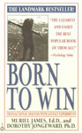 Born to Win Transactional Analysis with Gestalt Experiments,0451165217,9780451165213