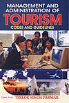 Management and Administration of Tourism Codes and Guidelines 1st Edition,8178843315,9788178843315