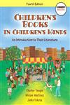 Children's Books in Children's Hands An Introduction to Their Literature 4th Edition,0137048777,9780137048779