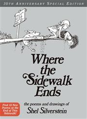 Where the Sidewalk Ends The Poems and Drawings 30th Anniversary Special Edition,0060572345,9780060572341