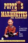 Puppets and Marionettes A Collector's Handbook & Price Guide,0764302795,9780764302794