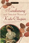 The Awakening and Selected Stories of Kate Chopin,0451524489,9780451524485