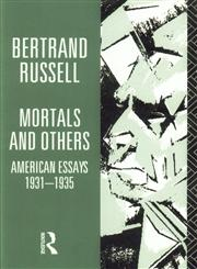 Mortals and Others, Volume I American Essays 1931-1935 1st Published,0415125855,9780415125857