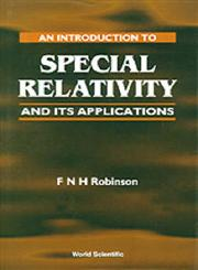 An Introduction to Special Relativity and Its Applications,9810224990,9789810224998
