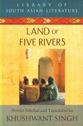 Land of Five Rivers Stories By The Best Known Writers from Punjab 3rd Printing,8122201075,9788122201079