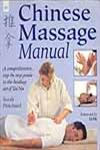 Chinese Massage Manual A Comprehensive, Step-by-Step Guide to the Healing Art of Tui Na 1st Indian Edition,8178221225,9788178221229