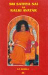 Sri Sathya Sai as Kalki Avtar,8170188814,9788170188810