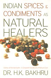 Indian Spices and Condiments as Natural Healers 6th Jaico Impression,8172248318,9788172248314