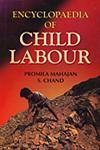 Encyclopaedia of Child Labour 2 Vols. 1st Edition,8189161776,9788189161774