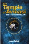 The Temple of Avinasi The Legend of the Kalki,9383562382,9789383562381