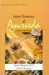 Iatro-Chemistry of Ayurveda (Rasa Sastra) Based on Ayurveda Saukhyam of Todarananda,8170225272,9788170225270