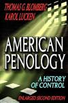 American Penology A History of Control 2nd Edition,0202363341,9780202363349