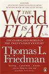 The World is Flat The Globalized World in the Twenty-First Century Updated & Expanded Edition,0141034890,9780141034898