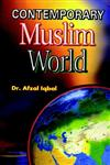 Contemporary Muslim World,817435123X,9788174351234