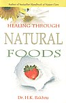 Healing Through Natural Foods 12th Jaico Impression,8172248601,9788172248604