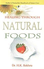 Healing Through Natural Foods 12th Jaico Impression,8172248601,9788172248604