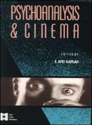 Psychoanalysis and Cinema,0415900298,9780415900294