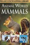 Animal World Mammals 1st Edition,8131912043,9788131912041