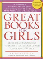 Great Books for Girls More Than 600 Recommended Books for Girls Ages 3-14,0345450213,9780345450210