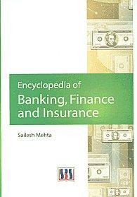 Encyclopedia of Banking, Finance & Insurance 1st Published,8189741896,9788189741891