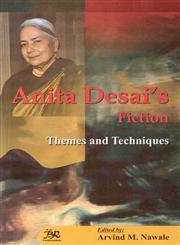 Anita Desai's Fiction Themes and Techniques 1st Published,817646788X,9788176467889