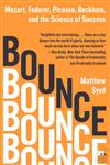 Bounce Mozart, Federer, Picasso, Beckham and the Science of Success,0061723762,9780061723766