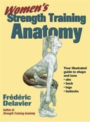 Women's Strength Training Anatomy,0736048138,9780736048132