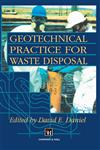 Geotechnical Practice for Waste Disposal,0412351706,9780412351709