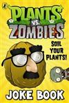 Plants vs. Zombies Soil Your Plants Joke Book,1409392619,9781409392613