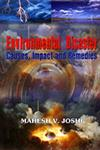 Environmental Disaster Causes, Impact and Remedies 1st Edition,8189161008,9788189161002