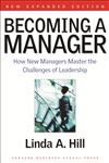 Becoming a Manager How New Managers Master the Challenges of Leadership 2nd Edition,1591391822,9781591391821