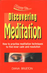 Discovering Meditation How to Practise Meditation Technique to Find Inner Calm and Resolution,8172249381,9788172249380