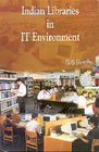Indian Libraries in IT Environment Essays in Honour of Prof. S.P. Narang 1st Edition,8188252093,9788188252091