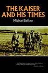 Kaiser and His Times (Norton Library),0393006611,9780393006612