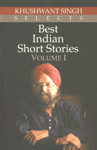 Khushwant Singh Selects Best Indian Short Stories Vol. 1 8th Impression,8172236328,9788172236328