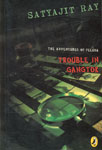 The Adventures of Feluda Trouble in Gangtok 1st Published,0143335642,9780143335641