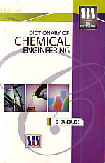 Dictionary of Chemical Engineering 1st Published,8189741802,9788189741808