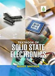 Textbook of Solid State Electronics,9382105646,9789382105640