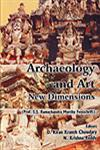 Archaeology and Art New Dimensions : Prof. S.S. Ramachandra Murthy Festschrift,8186622977,9788186622971