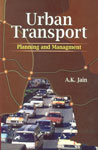 Urban Transport Planning and Management,8131304418,9788131304419