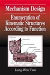 Mechanism Design Enumeration of Kinematic Structures According to Function,0849309018,9780849309014